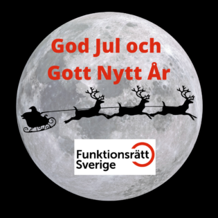 God jul och gott nytt är önskar Funktionsrätt Sverige!